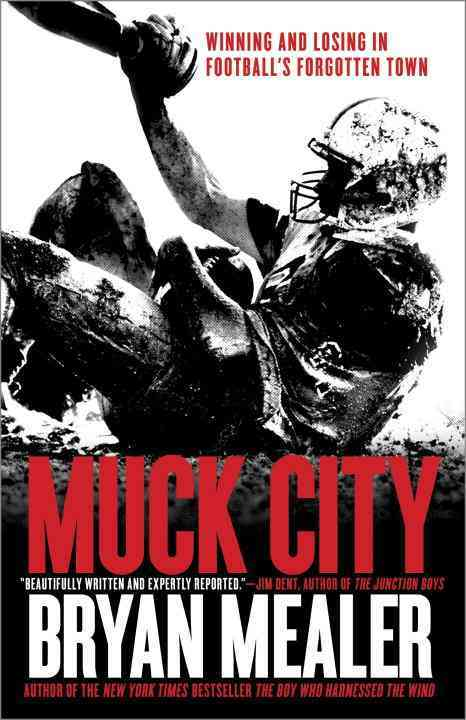 Muck City By Mealer, Bryan
