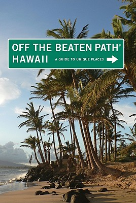 Off the Beaten Path Hawaii By Pager, Sean/ Frasure, Carrie (CON)