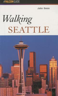 Walking Seattle By Owen, John